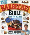 Steven Raichlen's Barbecue Bible
